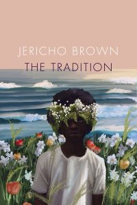 'The Tradition' by Jericho Brown image