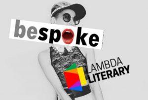 Bespoke for Lambda Literary! A Reading  Fundraiser to #SaveLambdaLiterary image
