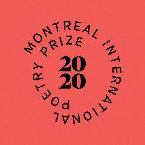 The Montreal International Poetry Prize Awards $20,000 to One Poet for a Single poem image