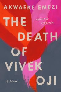 The Death of Vivek Oji is a Mosaic of Love, Pain, Community, and Beauty image
