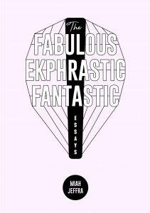 The Fabulous Ekphrastic Fantastic Offers a Feast of Memories and Lessons image