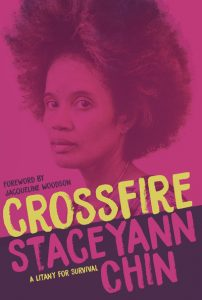 In Crossfire, Staceyann Chin Observes and Denounces Obstacles to Loving the Self image