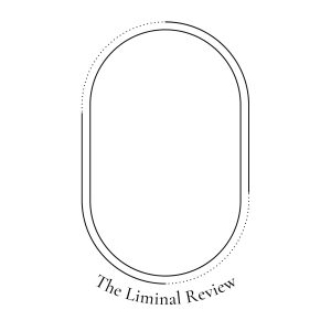 The Liminal Review is Open for Poetry, Fiction, & Nonfiction Submissions image