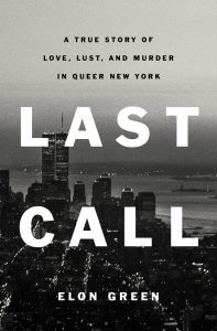 Last Call is a Chilling Addition to the Gay Corner of the True-crime Genre image