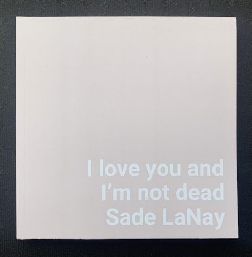 """cover of Sade LaNay's """"I Love You and I'm Not Dead"""""""